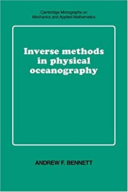 Inverse Methods in Physical Oceanography 9780521385688