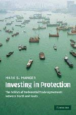 Investing in Protection: The Politics of Preferential Trade Agreements Between North and South 9780521765046