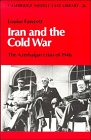 Iran and the Cold War: The Azerbaijan Crisis of 1946 9780521373739