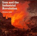 Iron and the Industrial Revolution 9780521368452