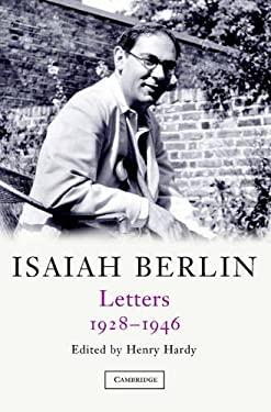 Isaiah Berlin: Volume 1: Letters, 1928 1946 9780521833684