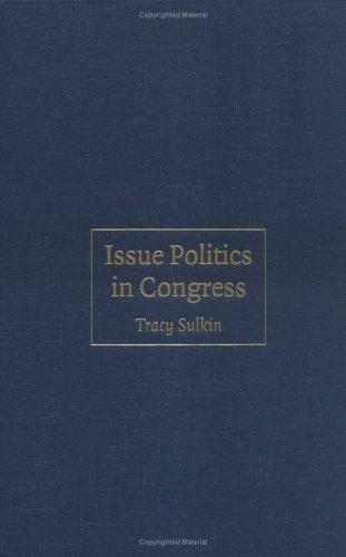 Issue Politics in Congress 9780521855211