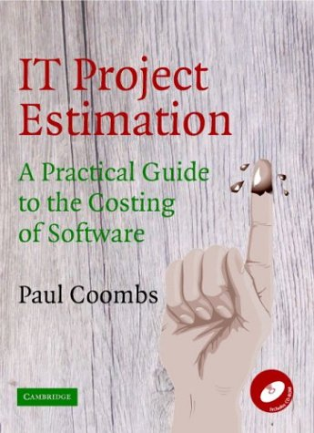 It Project Estimation: A Practical Guide to the Costing of Software 9780521532853
