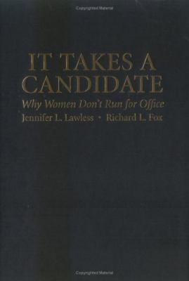 It Takes a Candidate: Why Women Don't Run for Office 9780521857451