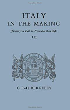 Italy Mkng Jany-Novr 1848 - Berkeley
