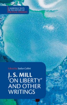 J. S. Mill: 'On Liberty' and Other Writings 9780521379175