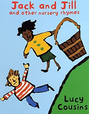 Jack and Jill and Other Nursery Rhymes 9780525456766