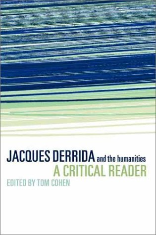 Jacques Derrida and the Humanities: A Critical Reader 9780521625654
