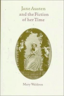 Jane Austen and the Fiction of Her Time 9780521651301