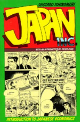 Japan Inc.: An Introduction to Japanese Economics: The Comic Book 9780520062894