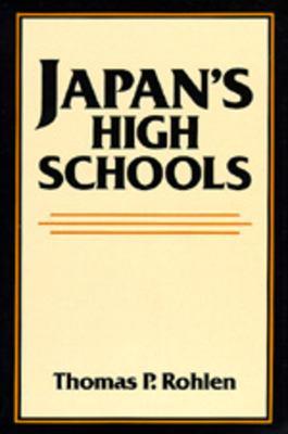 Japan's High Schools 9780520048638
