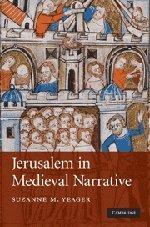Jerusalem in Medieval Narrative 9780521877923