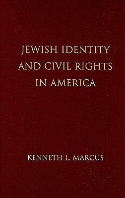Jewish Identity and Civil Rights in America 9780521766739