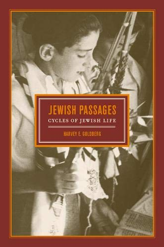 Jewish Passages: Cycles of Jewish Life 9780520206939