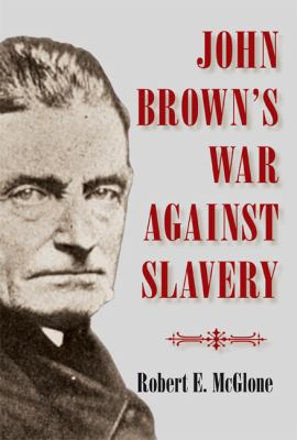 John Brown's War Against Slavery 9780521514439