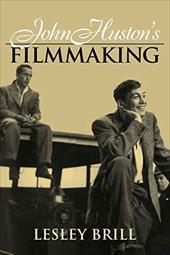 John Huston's Filmmaking 1763716