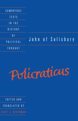 John of Salisbury: Policraticus 9780521363990