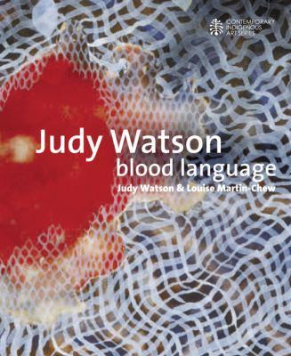 Judy Watson Blood Language 9780522856583
