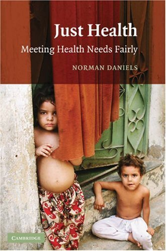 Just Health: Meeting Health Needs Fairly 9780521699983