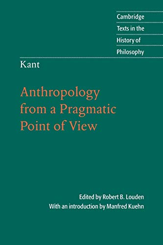 Kant: Anthrolopology from a Pragmatic Point of View 9780521671651