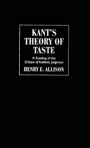 Kant's Theory of Taste: A Reading of the Critique of Aesthetic Judgment 9780521791540