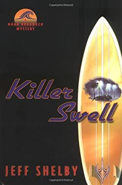 Killer Swell: A Noah Braddock Novel 9780525948803
