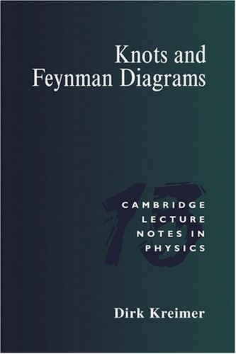 Knots and Feynman Diagrams 9780521587617