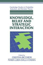 Knowledge, Belief, and Strategic Interaction 9780521416740
