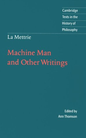 La Mettrie: Machine Man and Other Writings 9780521478496
