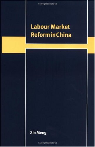 Labour Market Reform in China 9780521771269
