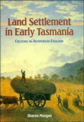 Land Settlement in Early Tasma 9780521390316