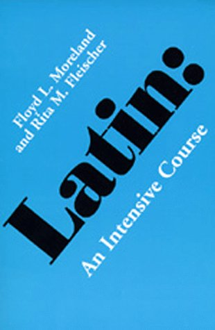Latin: An Intensive Course 9780520031838