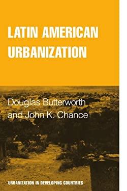 Latin American Urbanization 9780521281751