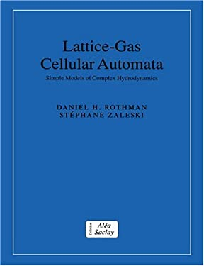 Lattice-Gas Cellular Automata: Simple Models of Complex Hydrodynamics