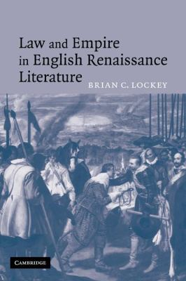 Law and Empire in English Renaissance Literature 9780521120142