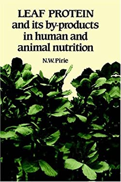 Leaf Protein: And Its By-Products in Human and Animal Nutrition 9780521330305