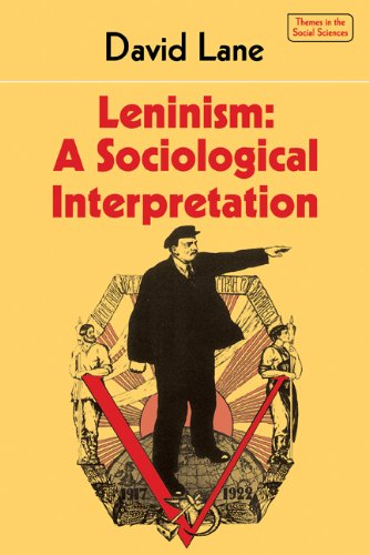 Leninism: A Sociological Interpretation 9780521282598