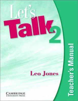 let s talk 2 teacher s manual by leo jones 9780521750752 reviews rh betterworldbooks com let's talk 2 second edition teacher's manual free download let's talk 2 teacher's manual download