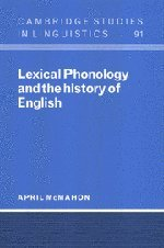 Lexical Phonology and the History of English 9780521472807