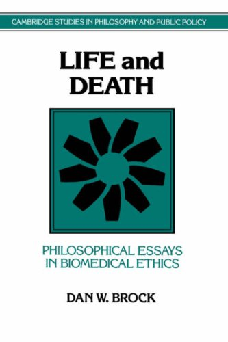 Life and Death: Philosophical Essays in Biomedical Ethics 9780521428330