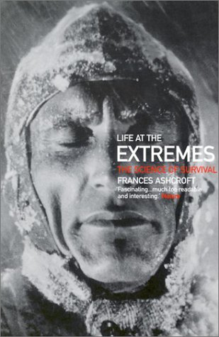 Life at the Extremes: The Science of Survival 9780520234208