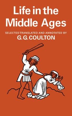 Life in the Middle Ages: Volume 1 & 2, Religion, Folk-Lore and Superstition; Chronicles, Science and Art 9780521093996