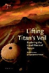 Lifting Titan's Veil: Exploring the Giant Moon of Saturn 1777666