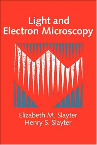 Light and Electron Microscopy 9780521339483