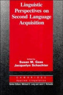 Linguistic Perspectives on Second Language Acquisition 9780521371704