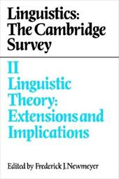 Linguistics: The Cambridge Survey: Volume 2, Linguistic Theory: Extensions and Implications
