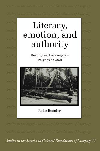 Literacy, Emotion and Authority: Reading and Writing on a Polynesian Atoll