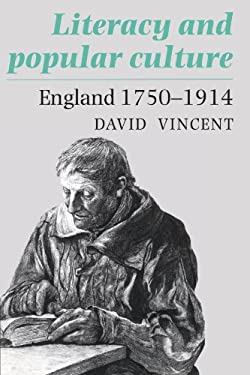 Literacy and Popular Culture: England, 1750-1914 9780521457712