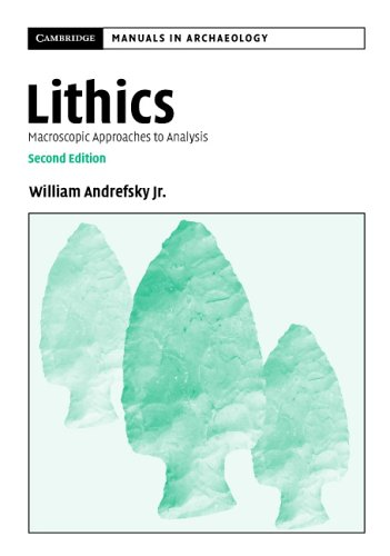 Lithics: Macroscopic Approaches to Analysis 9780521615006