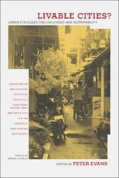 Livable Cities?: Urban Struggles for Livelihood and Sustainability 1713105
